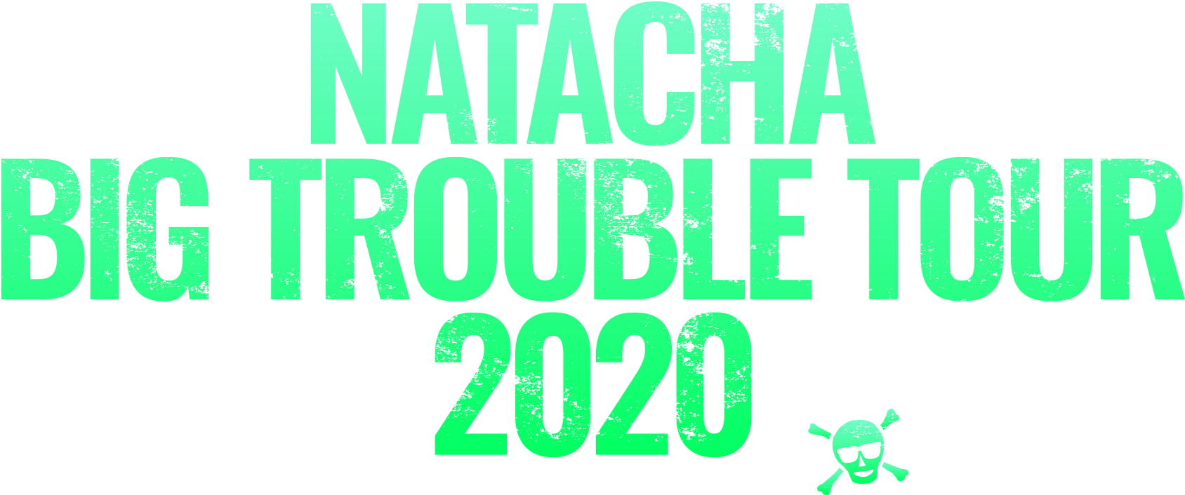 NATACHA BIG TROUBLE TOUR